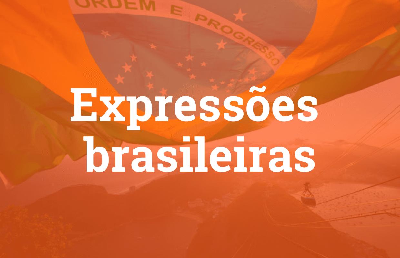 Expressões brasileiras